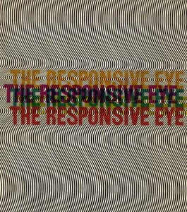 """Couverture du catalogue """"The responsive Eye""""  Site : http://www.coolhunting.com/culture/moma-1965-the-r.php"""